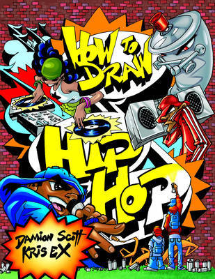 How To Draw Hip Hop by Damion Scott image