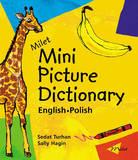 Milet Mini Picture Dictionary (Polish-English): English-Polish by Sedat Turhan