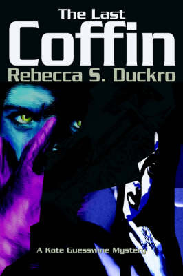 The Last Coffin by Rebecca S Duckro image