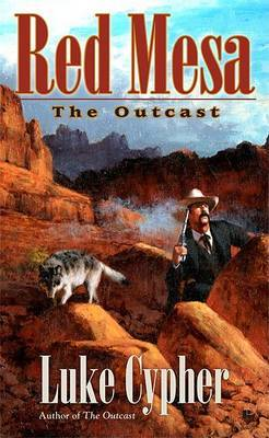 Red Mesa: The Outcast by Luke Cypher image