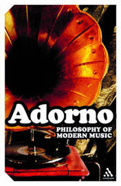 Philosophy of Modern Music by Theodor W Adorno image