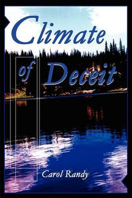 Climate of Deceit by Carol Randy image