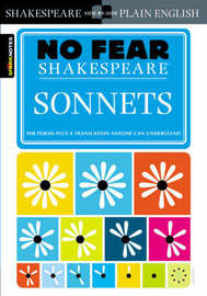 Sonnets (No Fear Shakespeare) by Sparknotes