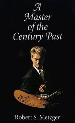 A Master of the Century Past by Robert Stephen Metzger image