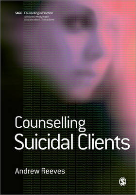 Counselling Suicidal Clients by Andrew Reeves