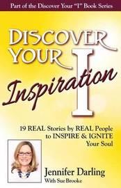 Discover Your Inspiration Jennifer Darling Edition by Jennifer Darling