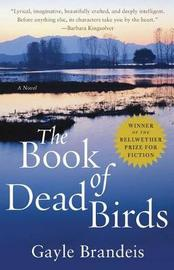 The Book of Dead Birds by Gayle Brandeis