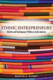 Ethnic Entrepreneurs by Monica C. DeHart