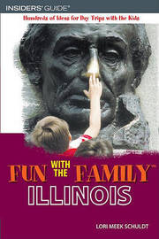 Fun with the Family Illinois by Lori Meek Schuldt image