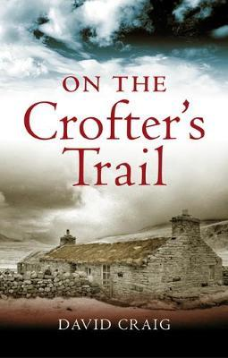 On the Crofter's Trail by Craig David