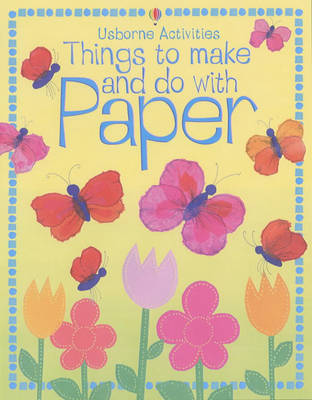 Things to Make and Do with Paper image