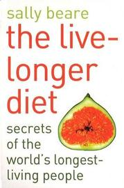 The Live-Longer Diet by Sally Beare