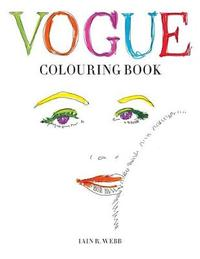 Vogue Colouring Book by Iain R. Webb