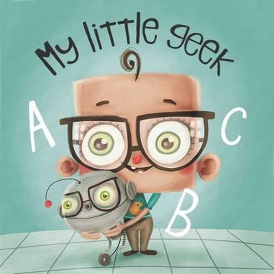 My Little Geek by Andrew Spear