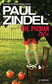 The Pigman & Me by Paul Zindel