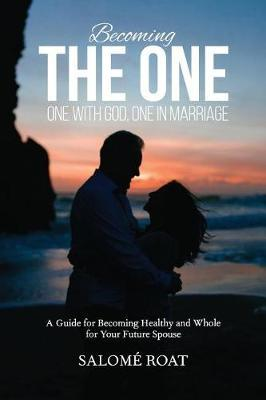 Becoming the One by Salome Roat