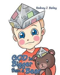 God Is Bigger Than a Bear by Rodney J Bailey image
