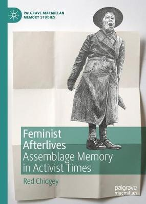 Feminist Afterlives by Red Chidgey