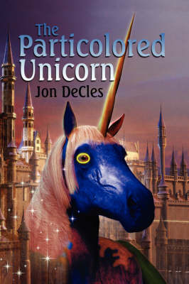 The Particolored Unicorn by Jon DeCles image