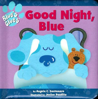 Good Night Blue (Blues Clues) by Blue