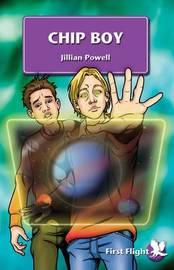 Chip Boy by Jillian Powell