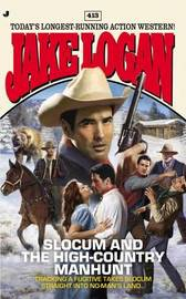 Slocum and the High-Country Manhunt by Jake Logan