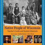 Native People of Wisconsin by Patty Loew