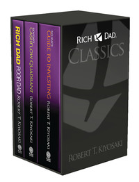 Rich Dad Classics by Robert T. Kiyosaki