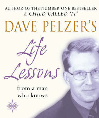 Dave Pelzer's Life Lessons by Dave Pelzer image