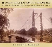 River, Railway and Ravine by Douglas Harper