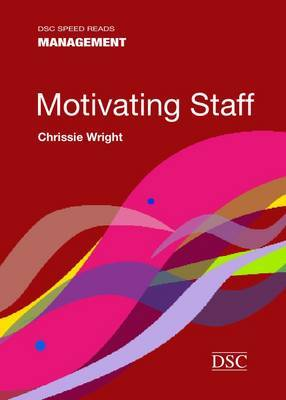 Motivating Staff by Chrissie Wright