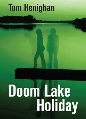 Doom Lake Holiday by Tom Henighan image