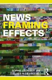 News Framing Effects by Claes H De Vreese