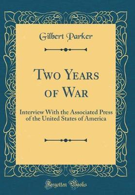 Two Years of War by Gilbert Parker