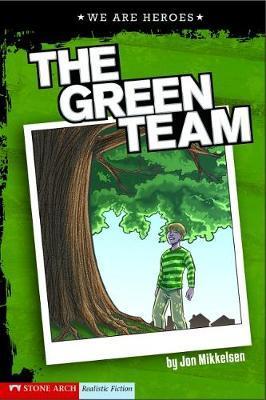 The Green Team by Jon Mikkelsen image