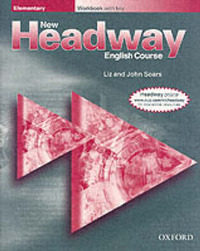 New Headway: Elementary: Workbook (without Key) by John Soars