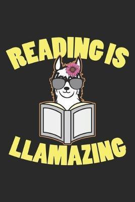 Reading is Llamazing by Llama Publishing