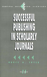 Successful Publishing in Scholarly Journals by Bruce A. Thyer image