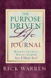 The Purpose Driven Life Journal by Rick Warren image