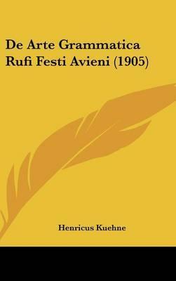 de Arte Grammatica Rufi Festi Avieni (1905) by Henricus Kuehne image