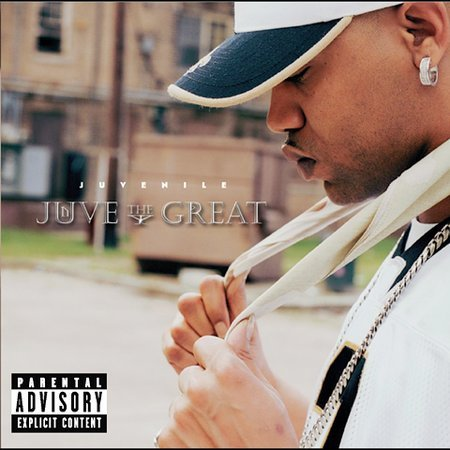 Juve The Great [Explicit Lyrics] by Juvenile