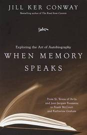 When Memory Speaks by Jill Ker Conway image