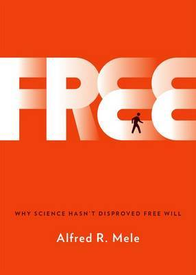 Free by Alfred R Mele