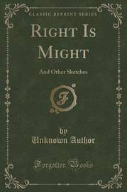 Right Is Might by Unknown Author image