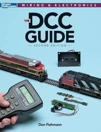 DCC Guide, Second Edition by Don Fiehmann