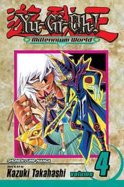 Yu-Gi-Oh!: Millennium World, Vol. 4 by Kazuki Takahashi