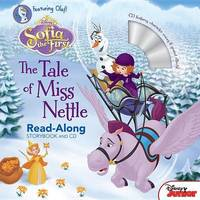 Sofia the First Read-Along Storybook and CD the Tale of Miss Nettle by Disney Book Group