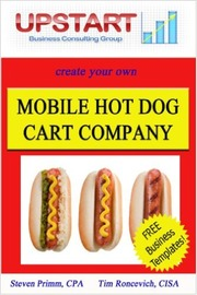 Mobile Hot Dog Cart Company by Tim Roncevich