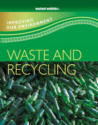 Waste and Recycling by Carol Inskipp