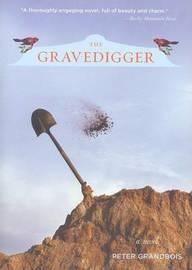 Gravedigger by Peter Grandbois image